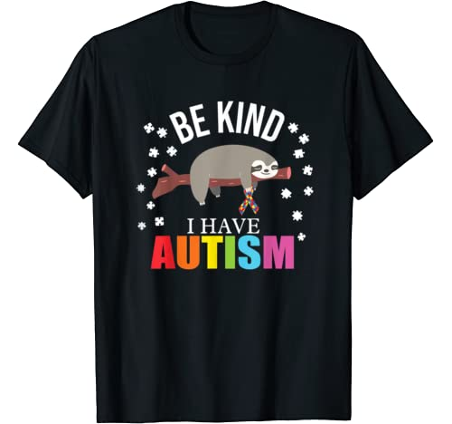 Be Kind I Have Autism Awareness Costume Sloth Lover T Shirt