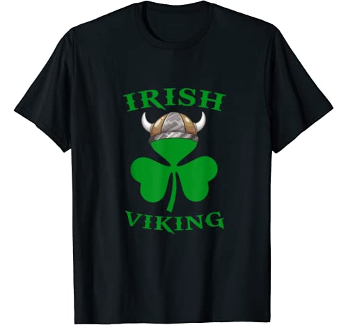 Irish Viking Axe Shamrock Norse Mythology St. Patrick's Day T Shirt