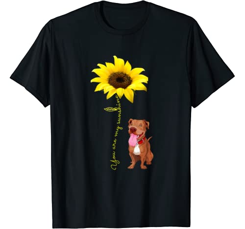 You Are My Sunshine Red Pitbull Funny Pittie Mom Dad Gifts T Shirt