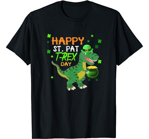 Happy St. Pat T Rex Day T Shirt Dinosaur St. Patrick's Day T Shirt