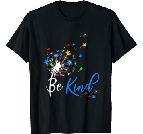Please Be Kind I Have Autism Cute Dandelion Puzzle Gift T Shirt