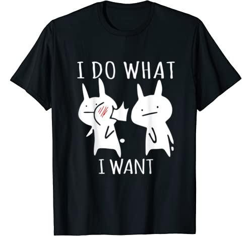Funny Cat Shirt: I Do What I Want Cat Lover Shirts For Women T Shirt