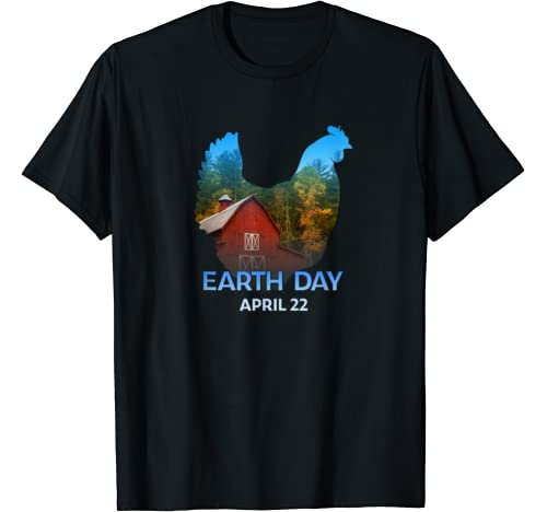 Chicken Hen Lovers Earth Day 50th Anniversary April 22 Gift T Shirt