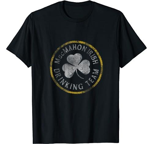 Mac Mahon Irish Drinking Team St Patricks Day Men Women Group T Shirt
