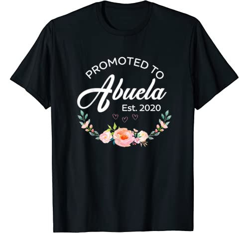 Promoted To Abuela Est 2020   First Time Grandma Floral T Shirt