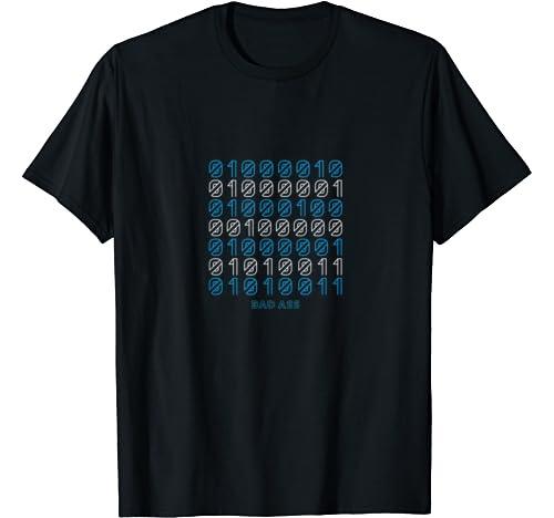 Bad Ass Funny Binary Code T Shirt