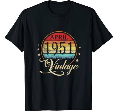 69th Birthday Gift Men Women Vintage Born In April 1951 T Shirt