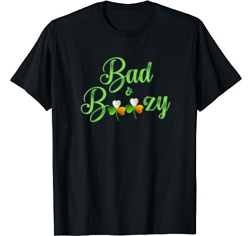 Funny Bad And Boozy St Patrick Pun Shamrock Drinking Team T Shirt