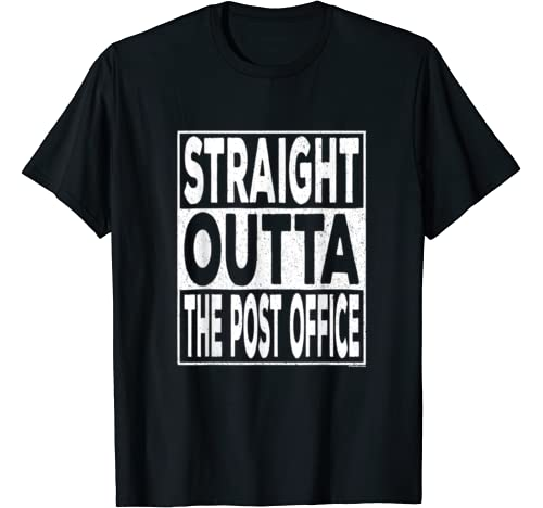 Straight Outta The Post Office Funny Us Postal Service T Shirt