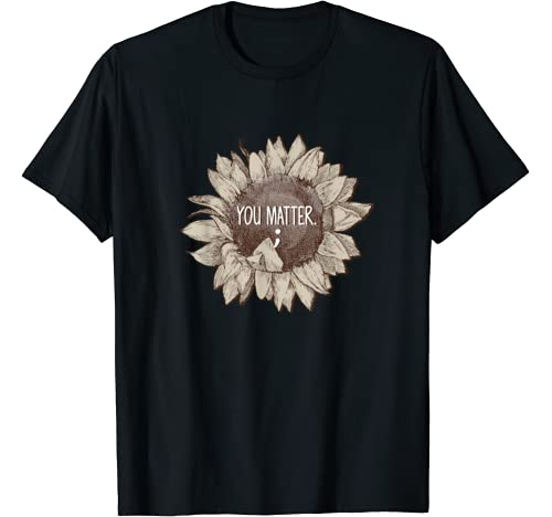 You Matter Sunflower Suicide Prevention Awareness Costume T Shirt
