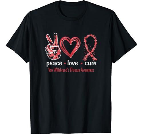 Peace Love Cure Von Willebrand's Disease Awareness T Shirt