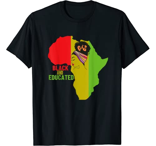 Black Educated And Powerful Woman Black History Month T Shirt