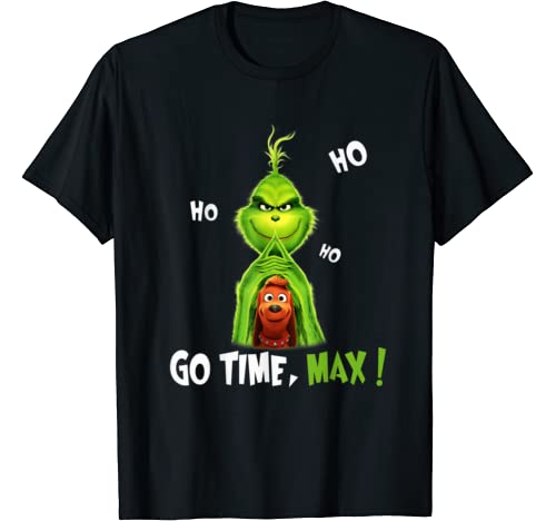 Go Time, Max! Christmas Funny Gifts G.Rinch T Shirt