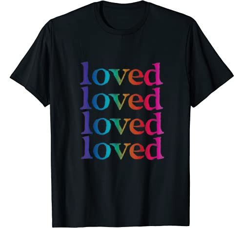 Loved Valentines Day, Lgbtq Rainbow, Women, Men, Trans Gifts T Shirt