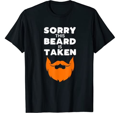 Mens Sorry This Ginger Beard Man Is Taken St. Patrick's Day Gift T Shirt
