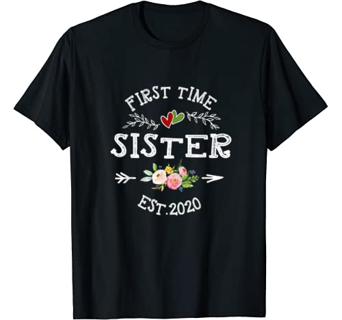 First Time Sister Est 2020 Promoted To Sister New Sister T Shirt