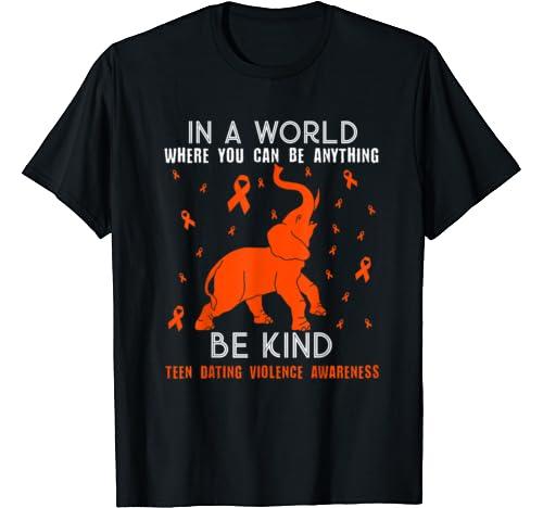 Elephant Be Kind Teen Dating Violence Awareness T Shirt