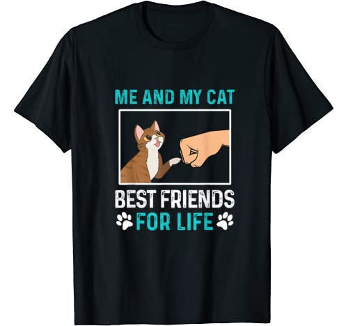 Me And My Cat Best Friend For Life T Shirt