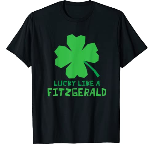 Lucky Like A Fitzgerald Shamrock St Patricks Day T Shirt