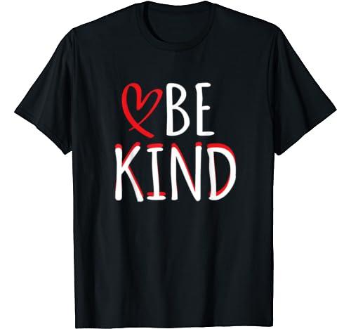 Be Kind Valentines Day Women's Valentine's Heart Love T Shirt