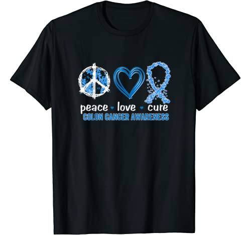 Peace Love Cure Colon Cancer Awareness T Shirt