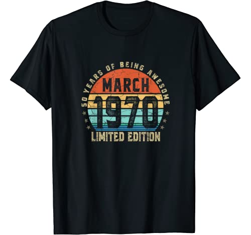 50th Birthday Gifts March 1970 50 Years Limited Edition T Shirt