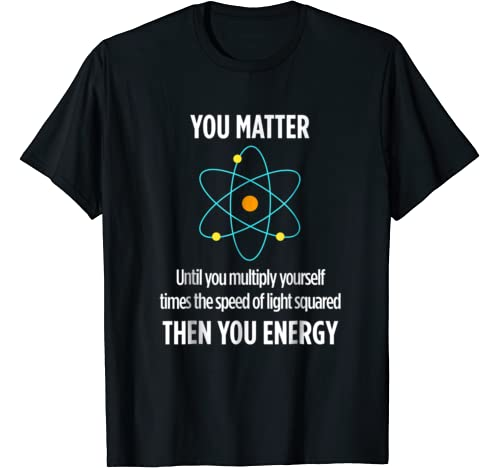 Matter Funny Physicist Physics Lover product image