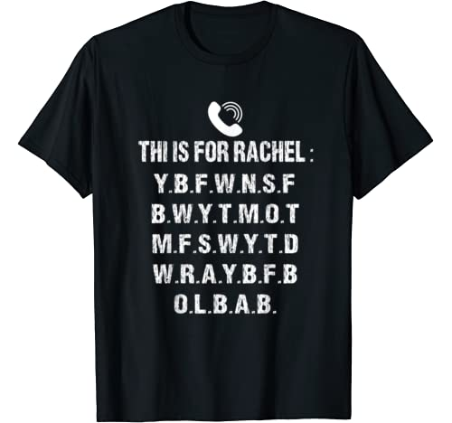 Voicemail Viral Funny Meme Shirt This Is For Rachel T Shirt