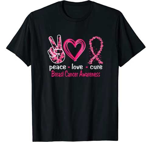 Peace Love Cure Breast Cancer Awareness T Shirt