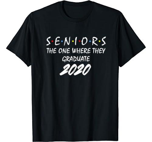 Senior Class Of 2020 Graduate Class Of 2020 Graduation Gifts T Shirt
