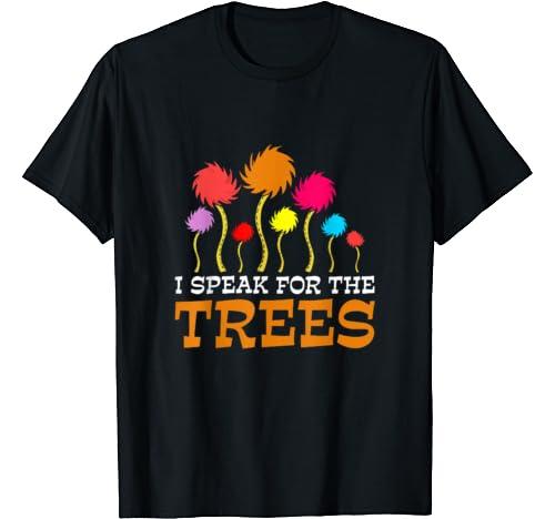 I Speak For The Trees T Shirt Earth Day 2020 Shirt T Shirt