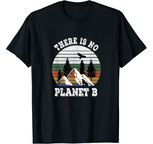 There Is No Planet B Earth Day 2020 Shirt 50th Anniversary T Shirt
