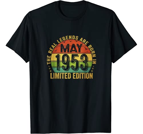 The Real Legend Are Born In May 1953 Limited Edition T Shirt