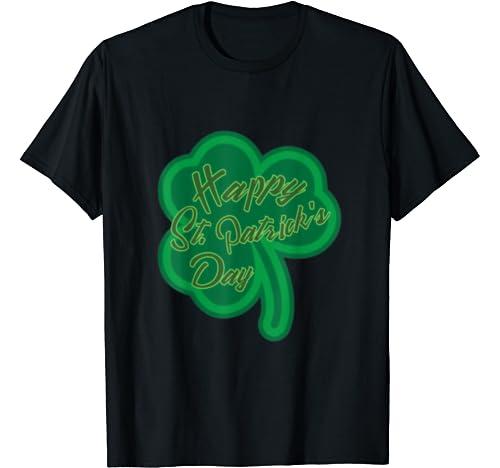 Happy St Patricks Day Cute Fun Shamrock March Men Women Gift T Shirt