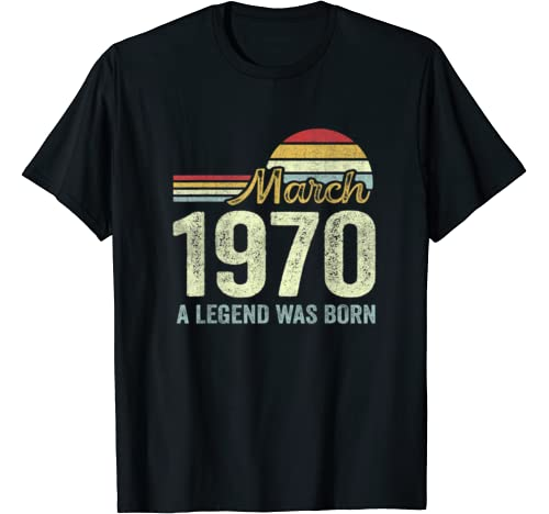 March 1970 Legned Was Born 50th Birthday Gift For 50 Yrs Old T Shirt