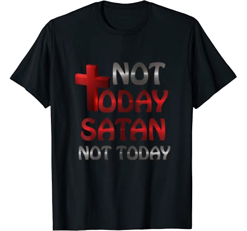 Not Today Satan Christians Religion Jesus Cross Gifts T Shirt