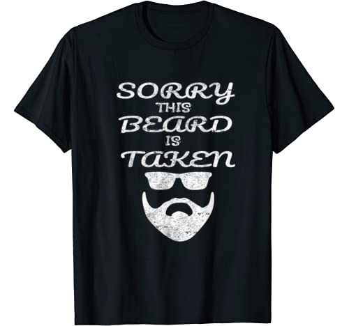 Mens Mens Sorry This Beard Is Taken Valentines Day Birthday Gift T Shirt