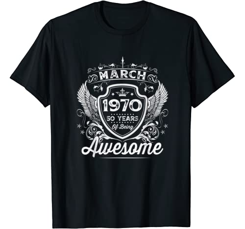 Awesome Since Born In 1970 March 50th Birthday Bday Gifts T Shirt