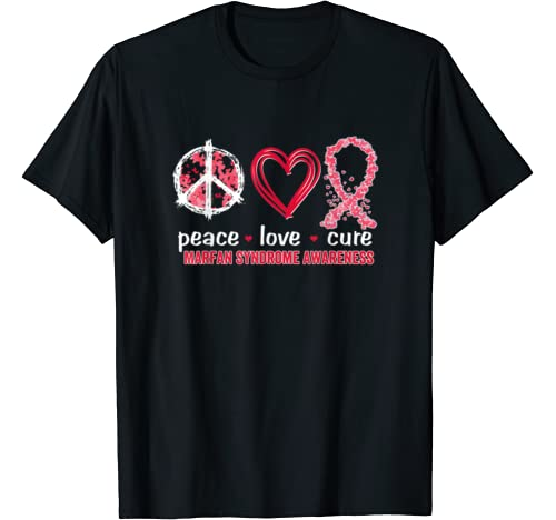 Peace Love Cure Marfan Syndrome Awareness T Shirt
