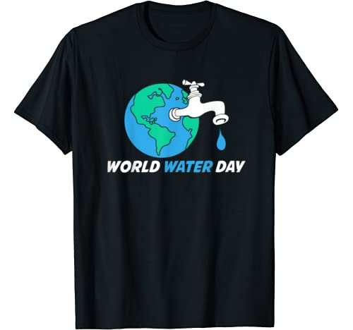World Water Day Planet Earth With Water Tap In It Protection T Shirt