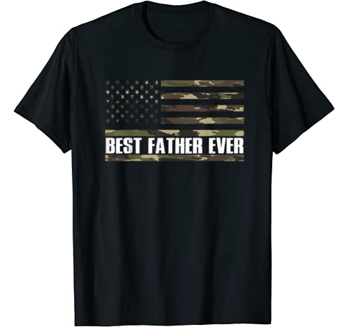 Mens Best Father Ever Camouflage Us Flag Patriotic Father's Day T Shirt