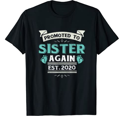 Mother's Day Promoted To Sister Gift For Women Est 2020 T Shirt