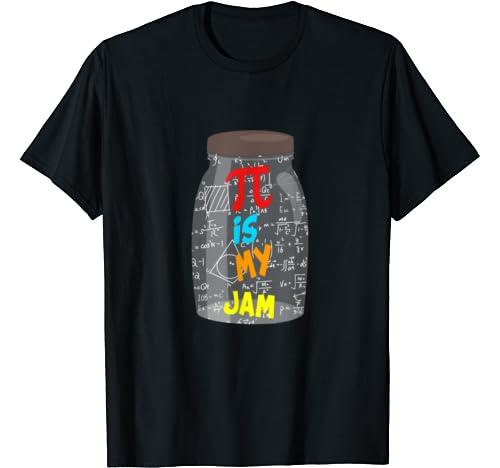 Pi Is My Jam Funny Teacher Gift For Men Women T Shirt