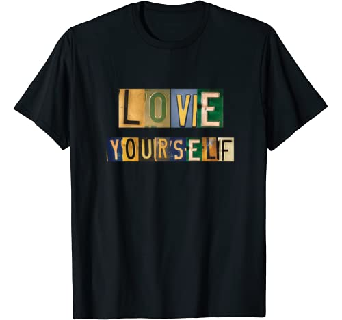 License Plate Love Yourself T Shirt