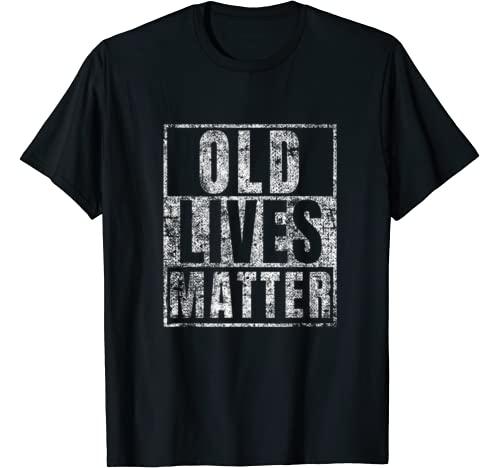 Old Lives Matter Birthday Gift product image