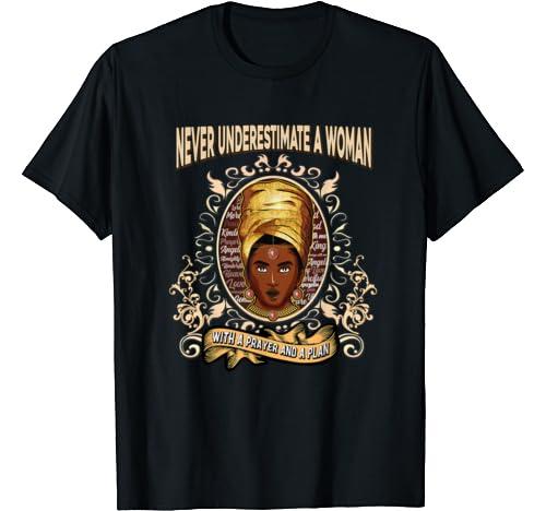 I Am Black History Never Underestimate A Woman Melanin Queen T Shirt