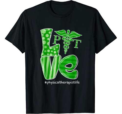St Patrick's Day Gifts Love Physical Therapist Life T Shirt