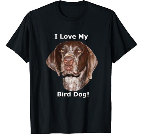 I Love My Bird Dog T Shirt