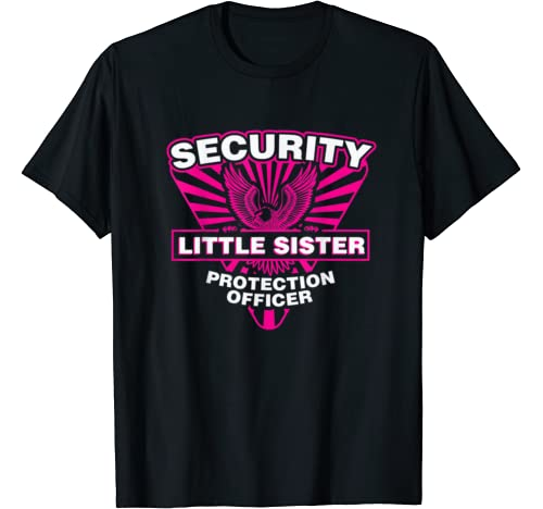 Big Sister Little Sister Security Police Officer Gift Shirts T Shirt