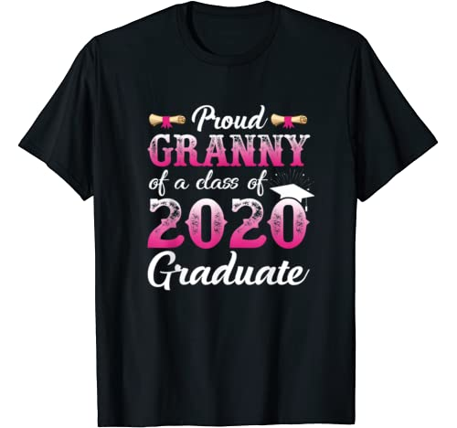 Proud Granny Of A Class Of 2020 Graduate, Senior Gift T Shirt